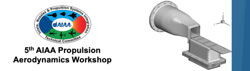 AIAA Propulsion Aerodynamics Workshop